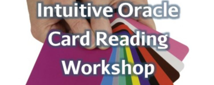 Intuitive Oracle Card Reading Workshop