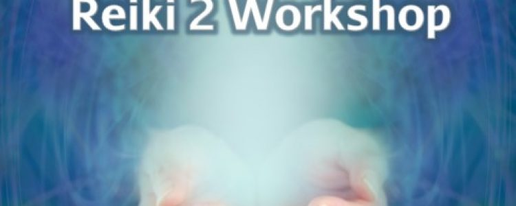 Reiki Level 2 Workshop
