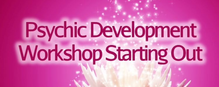 Psychic Development Workshop Starting Out