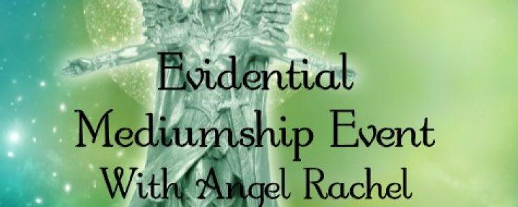 Evidential  Mediumship Event With Angel Rachel